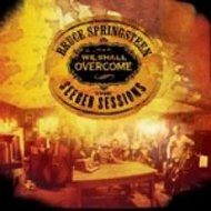 Bruce Springsteen, We Shall Overcome - The Seeger Sessions